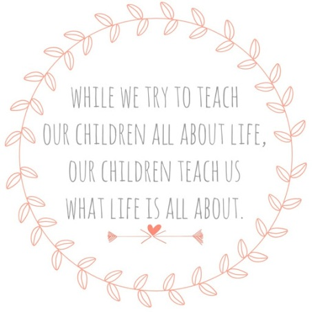 while we try to teach our children all about life.